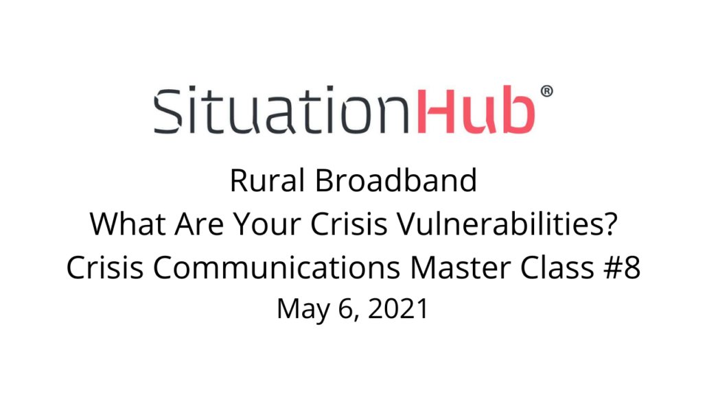 Viewing - Master Class: Rural Broadband - What Are Your Crisis Vulnerabilities?